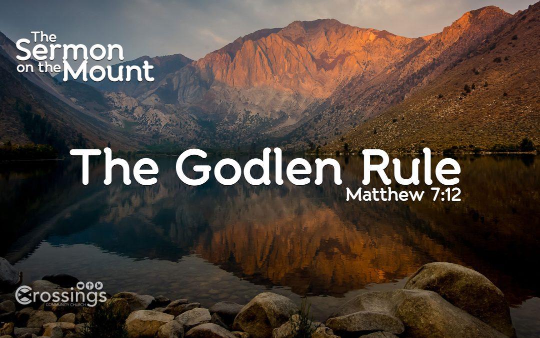 The Golden Rule (Matthew 7:12)