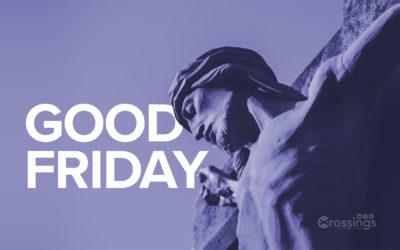 Good Friday – A Dissonant Chord