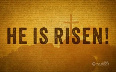 Jesus is Risen (Easter Sunday)
